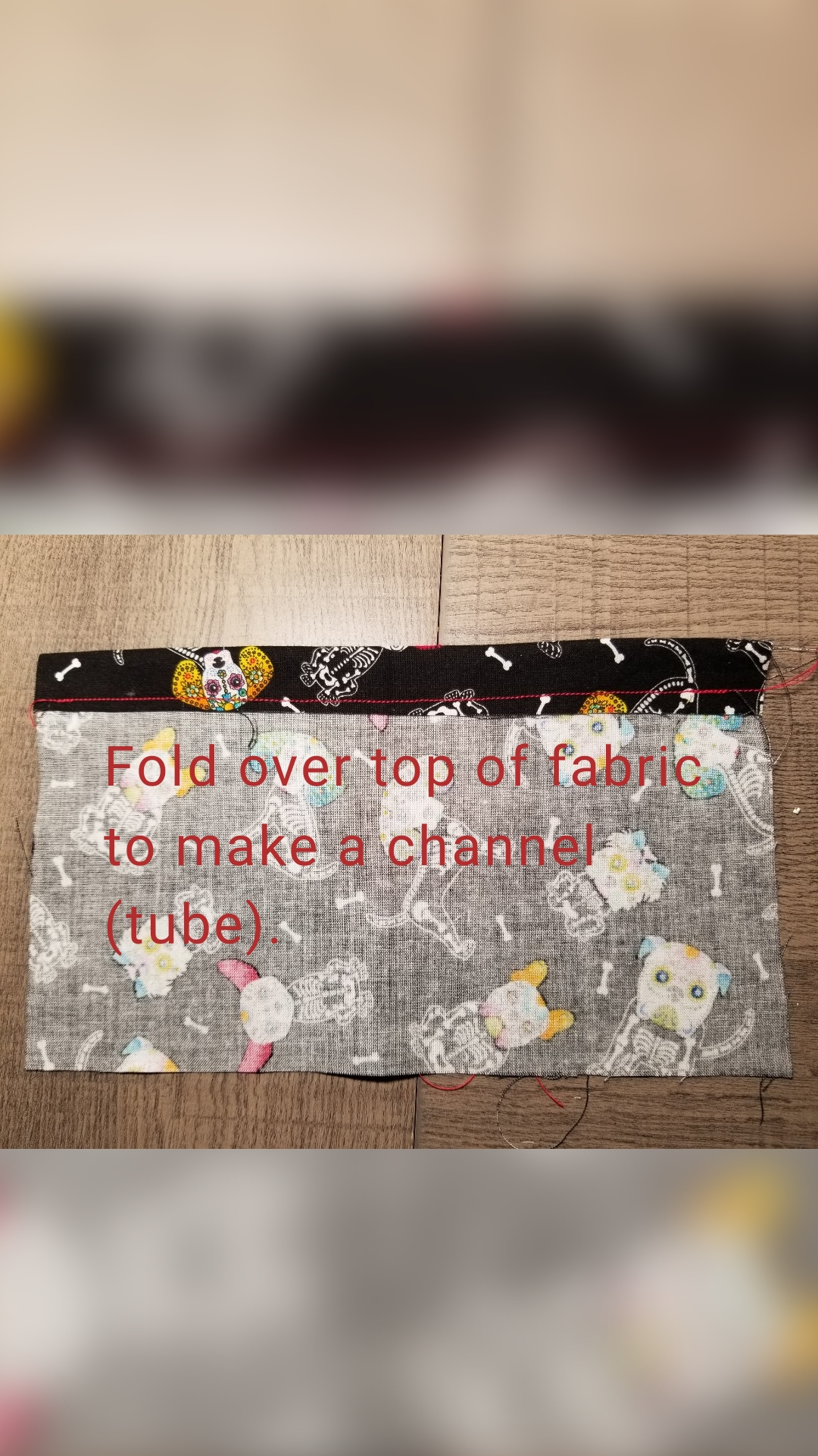 Fold over top of fabric to make a channel (tube).